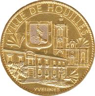 78 YVELINES VILLE DE HOUILLES MÉDAILLE SOUVENIR ARTHUS BERTRAND 2010 JETON TOURISTIQUE MEDALS TOKENS COINS - Arthus Bertrand