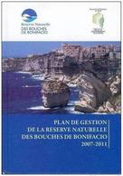 """Très Intéressant Livre """" Plan De Gestion De La Réserve Naturelle Des Bouches De Bonifacio """" 20 Corse - Corse"""