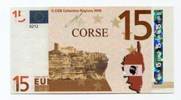 """Billet De Banque 15 Euros """"Corse"""" 2008 - CGB - Billet Fictif De Fantaisie 15€ - Banknote - Fictifs & Spécimens"""