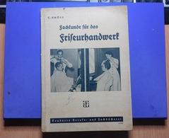 1942 - Fachkunde Für Das Friseurhandwerk By Conrad Knöss ( Book ) - Rare - Literature