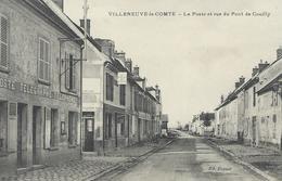 DPT 77 VILLENEUVE LE COMTE La Poste Et Rue Du Pont De Couilly CPA TTBE - Frankreich