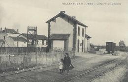 DPT 77 VILLENEUVE LE COMTE La Gare Et Les Ecoles  CPA TTBE - Frankreich