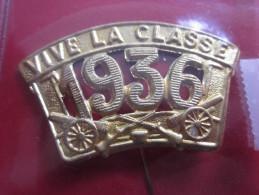 """Conscrit :"""" 1936 - Vive La Classe """"Insigne De Reconnaissance Patriotique Insigne Militaire  Armée Française Militaria - Insigne & Ordelinten"""