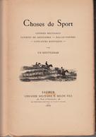 """1887 """"Choses De Sport"""" Saumur Librairie Militaire Courses Militaires, Concours Hippiques.Cavalerie - Francese"""
