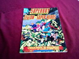 DC °  COLLECTION PRESENCE DE L'AVENIR ° SUPERBOY  ET LA LEGION DES SUPER HEROS   1979  °°° 34 X 25 Cm - Superman