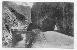 (RECTO / VERSO) ROUTE DU LAUTARET EN 1910 - N° 254 - TUNNEL ET LE PONT SEGUR - BEAU CACHET - CPA VOYAGEE - France