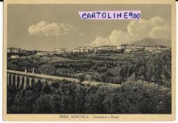 Campania-caserta-sessa Aurunca Panorama Ponte Case Panoramica Veduta Di Sessa Aurunca Primi Anni 50 - Otras Ciudades