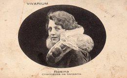 CIRQUE 83PH 67 ROSINA CHARMEUSE DE SERPENTS VIVARIUM - Cirque