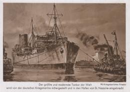 AK - WK II - Der Grösste Tanker Der Welt Im Schlepptau D. Deutschen Kriegsmarine - Krieg