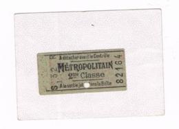 Ticket . METROPOLITAIN 2éme Classe - Métro