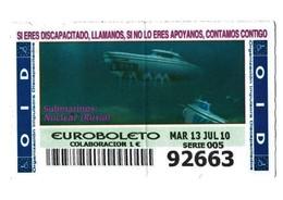 ESPAGNE SPAIN CUPÓN DE OID LOTTERY LOTERIE LOTERÍA 2010 SUBMARINO SUBMARINE SOUS-MARIN NUCLEAR RUSIA RUSSIA NUCLÉAIRE... - Billetes De Lotería