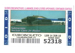 SPAIN CUPÓN DE OID LOTTERY LOTERIE LOTERÍA 2010 SUBMARINO SUBMARINE SOUS-MARIN NUCLEAR RUSIA RUSSIA NUCLÉAIRE CLASE JIN - Billetes De Lotería