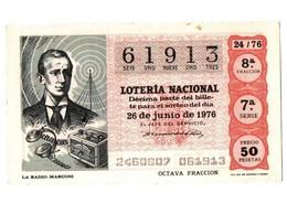 SPAIN CUPÓN DÉCIMO DE LOTTERY LOTERIE LOTERÍA 1976 THE LA RADIO GUILLERMO GUGLIELMO MARCONI ITALIA ITALY ENGINEER VER... - Billetes De Lotería