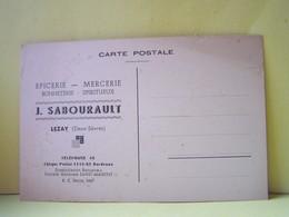 LEZAY (DEUX-SEVRES. CARTE COMMERCIALE EPICERIE - MERCERIE - BONNETTERIE - SPIRITUEUX J. SABOURAULT. - Francia
