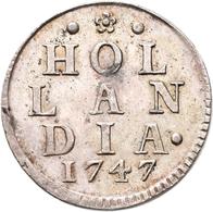 Niederlande: Provinz Holland 1581-1795: Duit 1747. HOL LAN DIA 1747. 3,20 G Silber. KM# 80a. Sehr Sc - [ 2] 1795-1814: Franz. Herrschaft