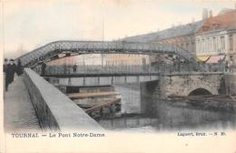 Tournai - Le Pont Notre-Dame - Tournai