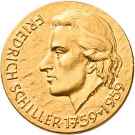 Medaillen Deutschland - Personen: Schiller, Friedrich Von 1759-1805: Goldmedaille 1959, Stempel Von - Deutschland