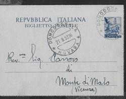 BIGLIETTO POSTALE  LIRE 25 (INT 46) -  VIAGGIATA DA DOMODOSSOLA/NOVARA 21.09.1953 PER MONTE DI MALO /VICENZA - 6. 1946-.. Repubblica