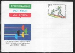 ITALIA - AEROGRAMMA - CAMPIONATI MONDIALI SCHERMA 1980 (INT. 12) - NUOVO - 6. 1946-.. Repubblica