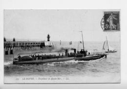 76*LE HAVRE-Le Torpilleur De Haute Mer - Portuario