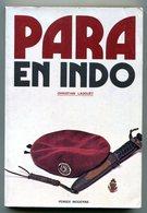 Livre Para En Indo Christian Ladouet Pensée Moderne Paras 3e Commandos Pararchutistes Guerre D'Indochine 1972 - Livres