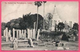 Sri Lanka - Ceylon - Anuradhapura - The Ruined City - La Ville En Ruine - Edit. PLATE & Co N° 152 - Sri Lanka (Ceilán)