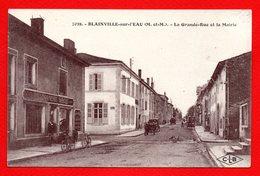 54. Blainville Sur L'Eau.  La Grande Rue Et La Mairie. Au Nouveau Siècle, Maison Jozak. 1923 - France
