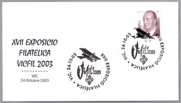 Matasellos XVII EXPOSICION FILATELICA VICFIL 2003. Vic, Barcelona, 2003 - 1931-Hoy: 2ª República - ... Juan Carlos I
