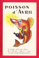 1er Avril-114A09  Une Poisson Avec Une Bouteille De Vin Rouge Dans Les Nageoires, Cpa BE - 1° Aprile (pesce Di Aprile)