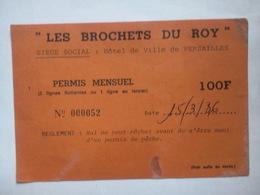 """Carte De Pêche """" LES BROCHETS DU ROY"""" à VERSAILLES (Yvelines) Permis Mensuel De 100 Frs - Vecchi Documenti"""