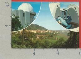 CARTOLINA VG ITALIA - LOIANO (BO) - Panorama - Osservatorio Astronomico Università Bologna - 10 X 15 - 1985 - Bologna