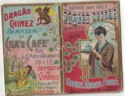 CALENDARIETTO PORTOGHESE 1907  Dragao Chinez Magazzino Di  Tè E Caffè Rua Pedro De Alcantara Lisboa - Calendriers