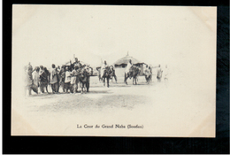 SOUDAN La Cour Du Grand Naba (Soudan) Ca 1910 Old Postcard - Sudan