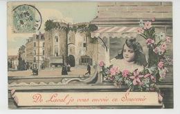 """LAVAL - Jolie Carte Fantaisie Fillette Et Fleurs """"De Laval, Je Vous Envoie Ce Souvenir """" - Laval"""