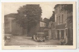 07 Ardèche Rochepaule La Place Et La Tour Du Chateau Ed Chenet , Pompe A Essence - Francia