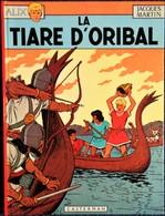 Jacques Martin - Alix - N° 4 - La Tiare D' Oribal  - Casterman - ( 1969 ) . - Alix