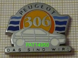 PEUGEOT 306 DAS SIND WIR !  ALLEMAGNE En Version ZAMAC PICHARD - Peugeot