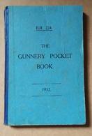 1932 The GUNNERY POCKET BOOK Military & Warfare SEAMAN Gunner Armes Légères - Brits Leger