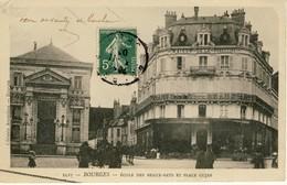 01149 - CPA BOURGES. Ecole Des Beaux-Arts Et Place Cujas. - Bourges