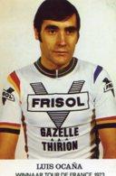 7399 Photo Repro. Luis Ocana - Cyclisme