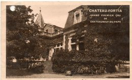 84. CP. CHATEAUNEUF DU PAPE. CHATEAU FORTIA. Grand Premier Cru. Voir Informations Au Verso Scanné. - Chateauneuf Du Pape