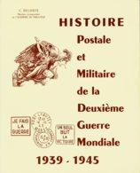 Biblio- Histoire Postale DELOSTE - Poste Militaire & Histoire Postale