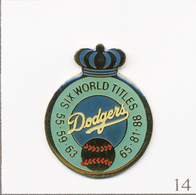 PIN'S Sport - Baseball / Dodgers De Los Angeles (Californie, USA) - 6 Fois Champ. Du Monde. Epoxy. T690-14 - Baseball