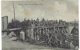 FRANCE - FELDPOST - SIVRY - Kronprinzbrücke Bei Sivry A.d Mass - 1915 - Altri Comuni