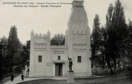 Liège Expo Universelle De 1905 Colonies Françaises Et Protectorats Pavillon De L'Afrique Entrée Principale - Liege
