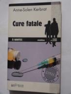 CURE FATALE A NANTES  Par ANNE SOLEN KERBRAT  éditions PALEMON  Policier Breton - Non Classés