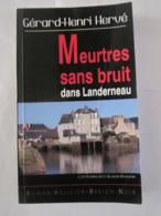 MEURTRES SANS BRUIT DANS LANDERNEAU Par GERARD HENRI HERVE Collection  BREIZH NOIR   Policier Breton - Non Classés