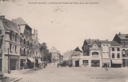 CPA Chauny - La Place De L'hôtel-de-ville Et La Rue Hamoise (avec Animation) - Chauny