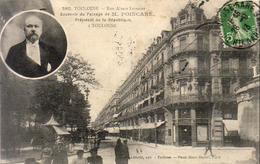 D31  TOULOUSE  Rue Alsace Lorraine Souvenir Du Passage De M. Poincaré  ......... Peu Courante - Toulouse