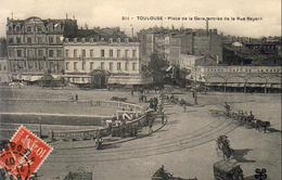D31  TOULOUSE  Place De La Gare Entrée De La Rue Bayard  ......... - Toulouse